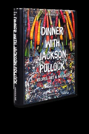 Dinner with Jackson Pollock ASSOULINE
