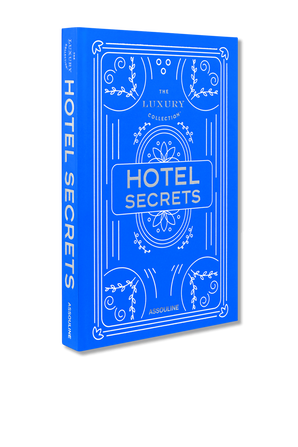 The Luxury Collection- Hotel Secrets ASSOULINE