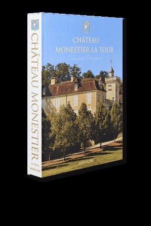 Chateau Monestier La Tour - Chandra Kurt ASSOULINE