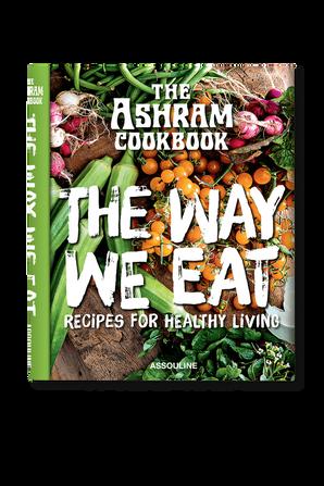 The Ashram- The Way We Eat ASSOULINE